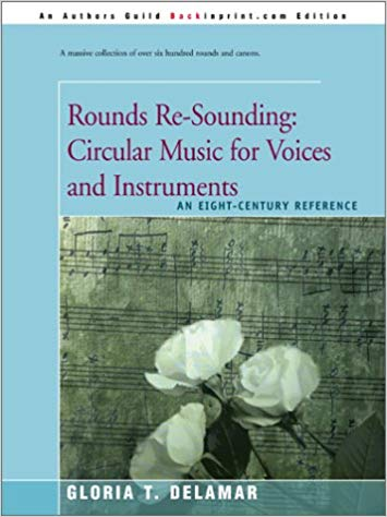 Bookcover:  Rounds Re-Sounding:  Circular Music for Voices and Instruments.
